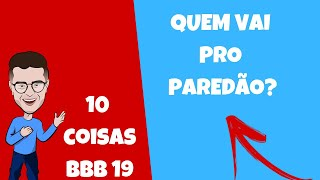 Comentando o BBB 19 ao vivo no YouTube: PAREDÃO BBB 19, ANJO E MONSTRO BBB 19 e TRETAS do BBB 19