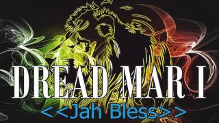 Dread Mar I Mix - Edicción Jah Bless | Música