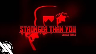 Stronger Than You (Densle Remix)