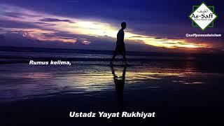 Video Ustadz Yayat Ruhiyat || Kunci sukses dunia dan akhirat (Rumus Kehidupan) download MP3, 3GP, MP4, WEBM, AVI, FLV Agustus 2018