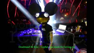Deadmau5 & Kiss - Cephei was made for loving you