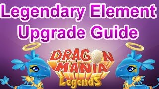 Level 6 Legendary Element Upgrade Guide - Dragon Mania Legends (Heroic Healing or Heroic Duel?)