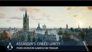 Assassin's Creed Unity Paris Horizon Gamescom Trailer [North America]
