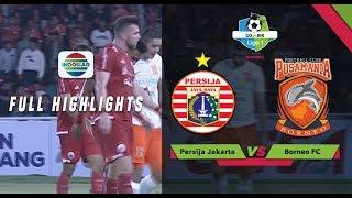 Download Video PERSIJA (2) vs BORNEO FC (0) - Full Highlight | Go-Jek Liga 1 bersama Bukalapak MP3 3GP MP4