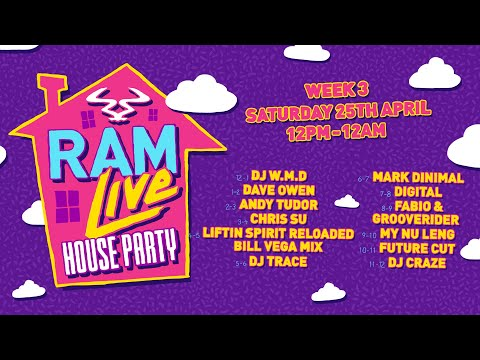 RAMLive House Party - 25/04/20 - Week 3 - 12pm - 12am