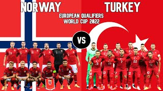 Norway vs Turkey Football National Teams 2021