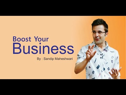 How to boost your business? By Sandip Maheshwari (in hindi)