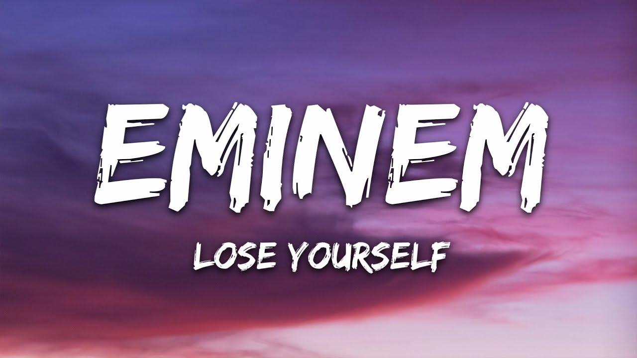 Eminem - Lose Yourself (Lyrics) - YouTube