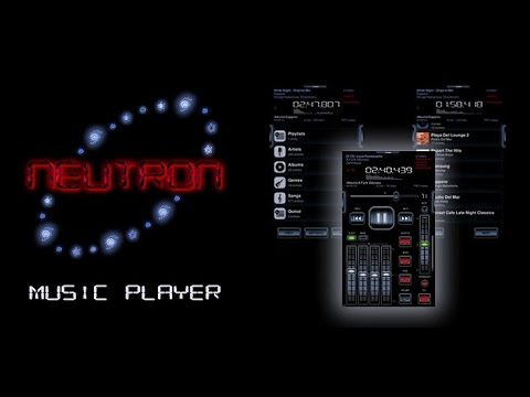 Top android music player,  Neutron Music Player app.