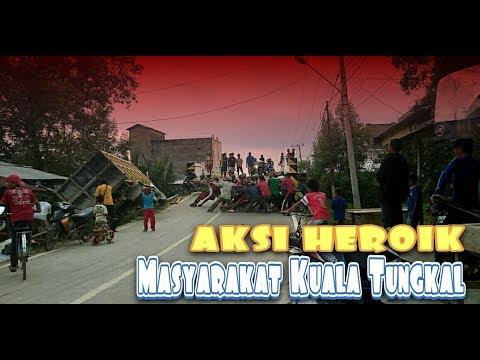 Aksi Heroik Masyarakat Kuala Tungkal | SOSIAL