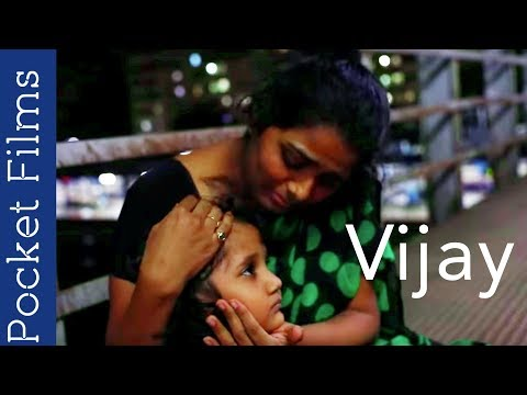 Hindi Short Film - Vijay - A heart wrenching story of a guy trying to protect females around him
