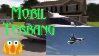 Wow 😱 Keren guys !! Mobil bisa TERBANG !! Teknologi terbaru , Flying Car !!