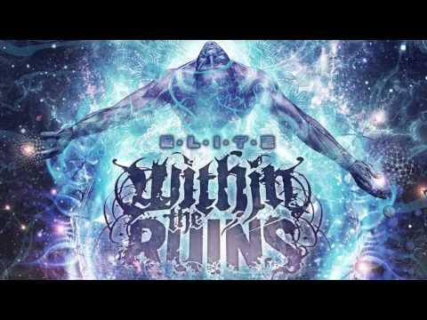 Within The Ruins - Elite (2013) FULL ALBUM