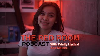 THE RED ROOM - ( DI DATENGIN MARSHA!!! ) with Frislly Herlind #Episode2