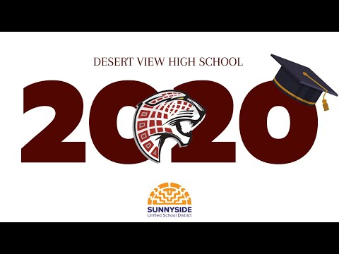 Desert View High School: 2020 Graduation Ceremony