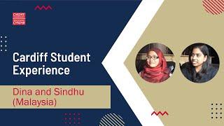 Cardiff Student Experience: Dina & Sindhu (Malaysia)