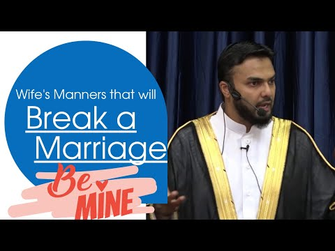 Wife's manners that will break your marriage - (6mins) A MUST SEE! - MUSLEH KHAN