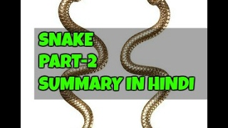 Snake Explanation Hindi D H Lawrence Part 2 Class 10