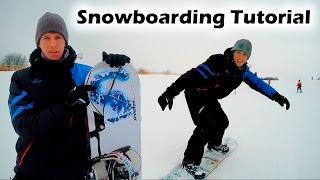 Как научиться кататься на сноуборде за одну тренировку (Snowboarding Tutorial)