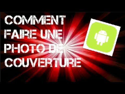 comment faire une photo de couverture sur android youtube. Black Bedroom Furniture Sets. Home Design Ideas