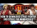 [Download Street Fighter 3rd Strike] For Mame4droid Using Android No PC