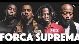 Força Suprema ¨E A União Fez A Força¨ Mix 2016 by Dj K19