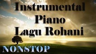 60 Menit NONSTOP Instrumental Piano Lagu Rohani Kristen Terbaru 2016 - Lagu Rohani Instrum
