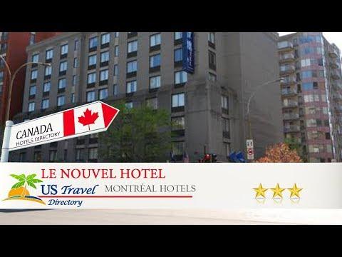 Le Nouvel Hotel - Montréal Hotels, Canada