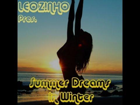 LEOZ!NHO pres. Summer Dreams In Winter (LEOZ!NHO Podcast 02/2015)