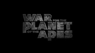 War for the Planet of the Apes/ Планета обезьян: Война (Трейлер)