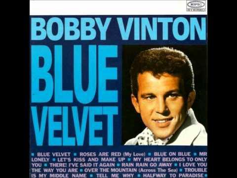 Bobby Vinton -- Blue Velvet