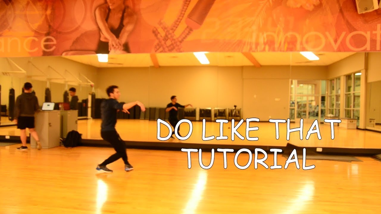 Download Do Like That Tutorial | R3d One Choreography