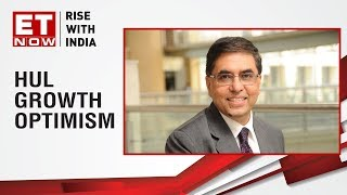 Sanjiv Mehta, CMD of Hindustan Unilever speaks on the growth optimism in challenging times