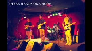 Three Hands one Hoof - I