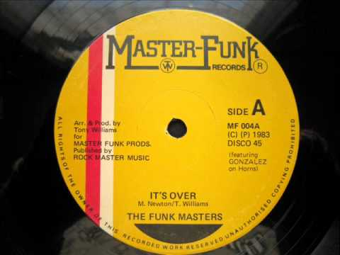 The Funk Masters - It's Over