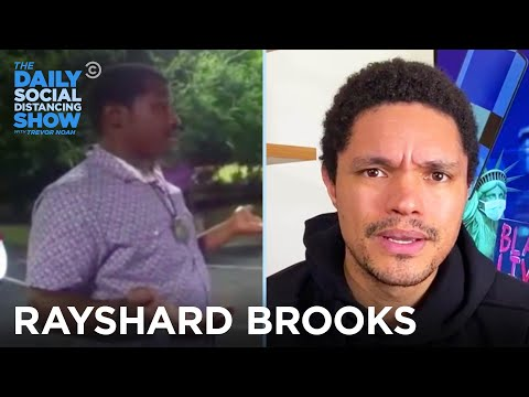 Why Did Rayshard Brooks Have to Lose His Life? | The Daily Social Distancing Show