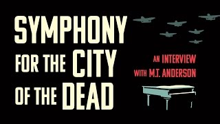 Symphony for the City of the Dead: An Interview with M.T. Anderson Part Two