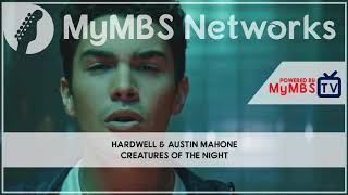 Hardwell & Austin Mahone - Creatures Of The Night