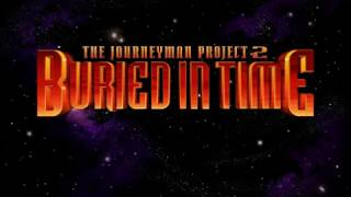 The Journeyman Project 2: Buried in Time (Playthrough - No Commentary)