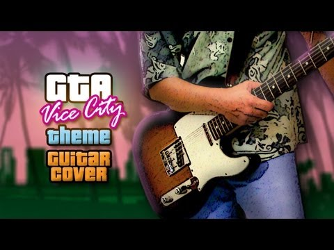 Vice City's Theme Covered on Guitar