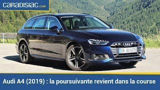 Essai - Audi A4 restylée (2019) : la poursuivante revient dans la course