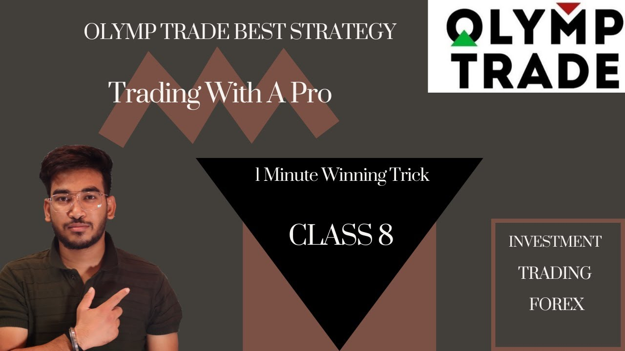 Olymp Trade Strategy | 1 minute winning trick | 100% Winning | Class 8 | By Milan Jain