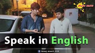 Speak In English - Samad Sidd | Muneeb | Talha Sidd