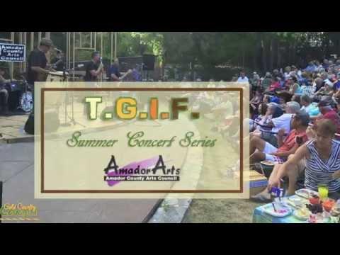 AmadorArts TGIF Summer Concert Series