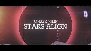 Download R3HAB & Jolin Tsai - Stars Align [Official Lyric Video]