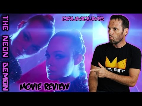 Drumdums Reviews The Neon Demon (Spoiler Talk at the End/Ending Explained)!!