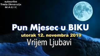 Pun Mjesec U Biku U Utorak 12 Novembra 2019