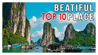 Around the world - Top 10 Most Beautiful Places