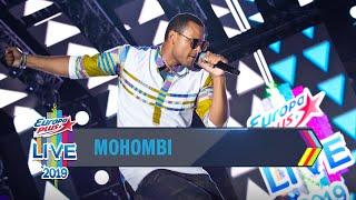 Europa Plus LIVE 2019: MOHOMBI
