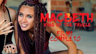 Macbeth - O Rei do Morro - Filme Completo